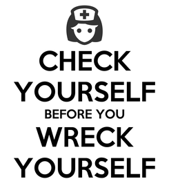 Poster: CHECK YOURSELF BEFORE YOU WRECK YOURSELF