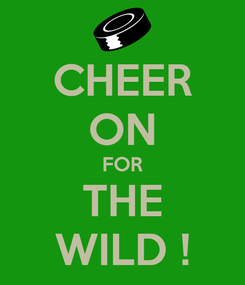 Poster: CHEER ON FOR THE WILD !