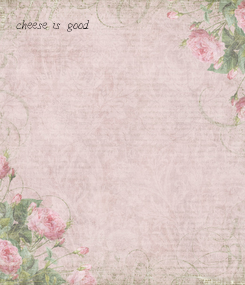 Poster: cheese is good