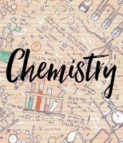 Poster: Chemistry