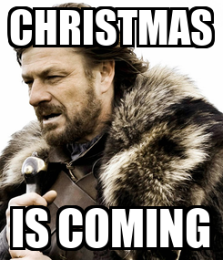 Poster: CHRISTMAS IS COMING