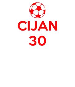 Poster: CIJAN 30