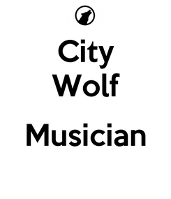 Poster: City Wolf  Musician