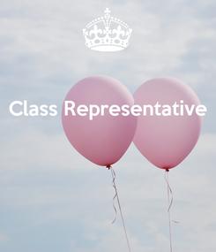 Poster: Class Representative