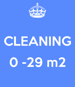 Poster:  CLEANING  0 -29 m2