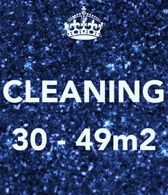 Poster:  CLEANING  30 - 49m2