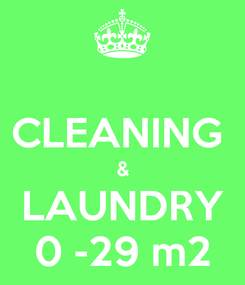 Poster:  CLEANING  & LAUNDRY 0 -29 m2