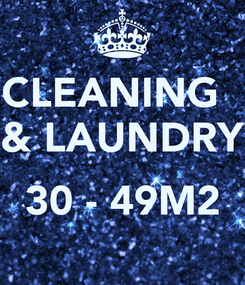 Poster: CLEANING   & LAUNDRY  30 - 49M2