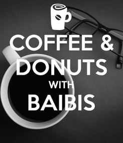 Poster: COFFEE & DONUTS WITH BAIBIS