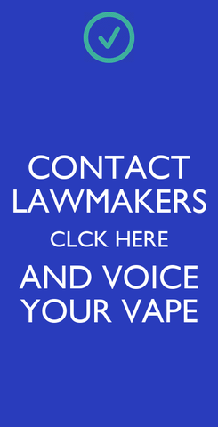 Poster: CONTACT LAWMAKERS CLCK HERE AND VOICE YOUR VAPE