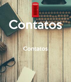 Poster: Contatos  Contatos