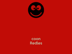 Poster:    coon Redles