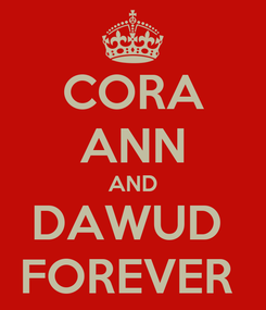 Poster: CORA ANN AND DAWUD  FOREVER