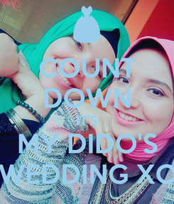Poster: COUNT DOWN IT'S MY DIDO'S WEDDING XO