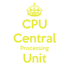 Poster: CPU Central Processing Unit