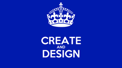 Poster:  CREATE AND DESIGN