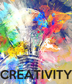 Poster:     CREATIVITY