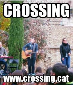 Poster: CROSSING www.crossing.cat
