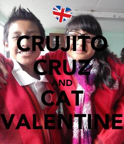 Poster: CRUJITO CRUZ AND CAT VALENTINE