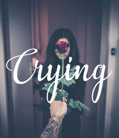 Poster: Crying