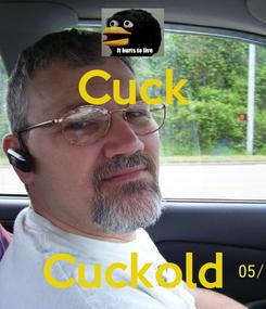 Poster: Cuck    Cuckold