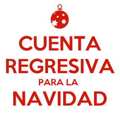 Poster: CUENTA REGRESIVA PARA LA  NAVIDAD