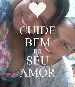 Poster: CUIDE BEM DO SEU AMOR