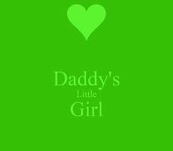 Poster:  Daddy's Little Girl