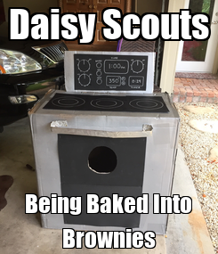 Poster: Daisy Scouts Being Baked Into Brownies