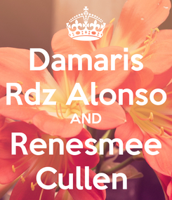 Poster: Damaris Rdz Alonso AND Renesmee Cullen