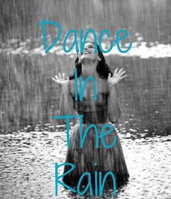 Poster: Dance In The Rain