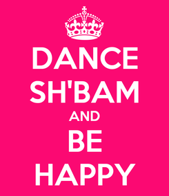Poster: DANCE SH'BAM AND BE HAPPY