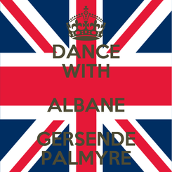 Poster: DANCE WITH ALBANE GERSENDE PALMYRE