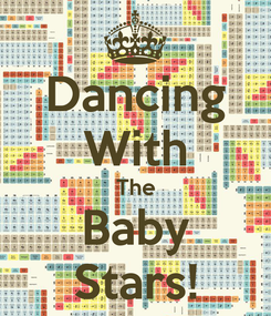 Poster: Dancing With The Baby Stars!