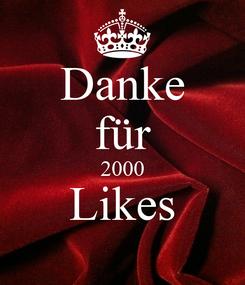 Poster: Danke für 2000 Likes