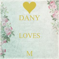 Poster: DANY  LOVES  M