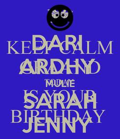 Poster: DARI  ARDHY  MULIE SARAH JENNY