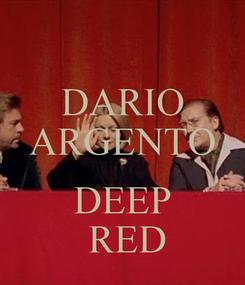 Poster: DARIO ARGENTO   DEEP  RED