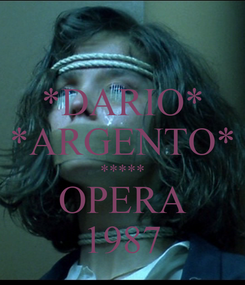 Poster: *DARIO* *ARGENTO* ***** OPERA 1987