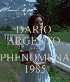 Poster: DARIO  ARGENTO   **** PHENOMENA 1985