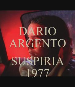 Poster: DARIO ARGENTO   SUSPIRIA 1977