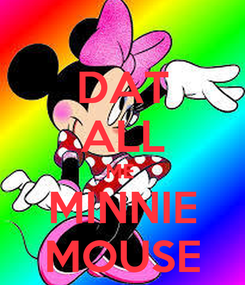 Poster: DAT ALL ME  MINNIE MOUSE