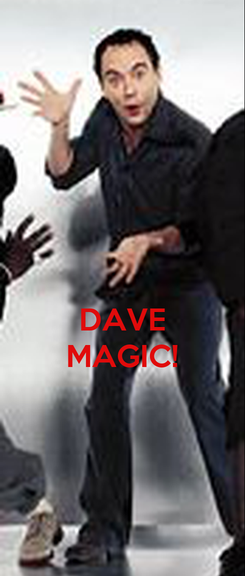 Poster:  DAVE  MAGIC!