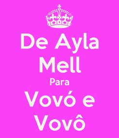 Poster: De Ayla Mell Para Vovó e Vovô