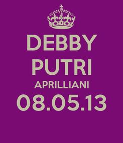 Poster: DEBBY PUTRI APRILLIANI 08.05.13