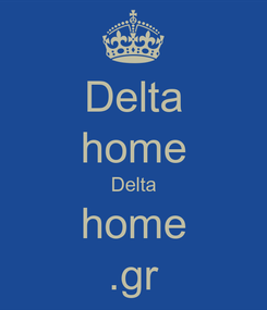 Poster: Delta home Delta home .gr
