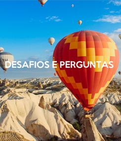 Poster: DESAFIOS E PERGUNTAS