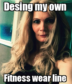 Poster: Desing my own  Fitness wear line