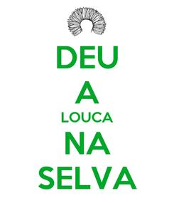 Poster: DEU A LOUCA NA SELVA