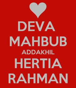 Poster: DEVA  MAHBUB ADDAKHIL HERTIA RAHMAN